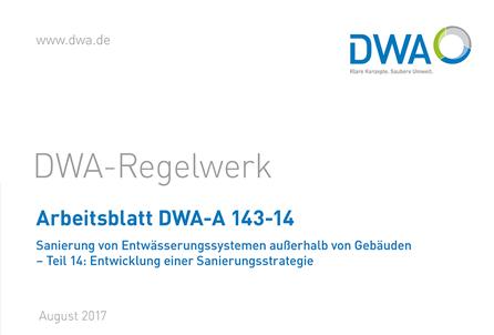 Neuerscheinung: Arbeitsblatt DWA-A 143-14   kanalinfo.de